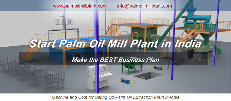 start palm oil extraction business in India
